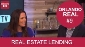 Orlando Real #9 – Real Estate Lending