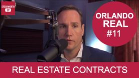 Orlando Real #11 – Real Estate Contracts