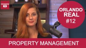 Orlando Real #12 – Property Management Moments