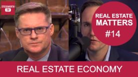 Real Estate Matters #14 – Real Estate Economy