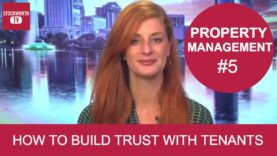 Should I Hire a Property Manager? Learn how to build trust with your tenants.